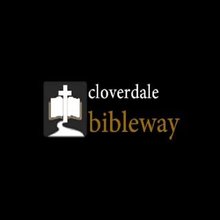 Cloverdale Bibleway Sermons