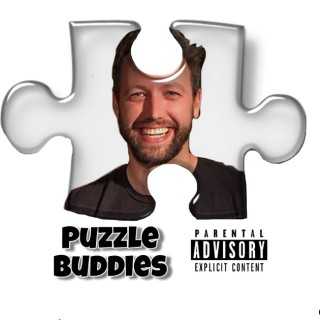Puzzle Buddies: A Comedy Podcast For Adults!