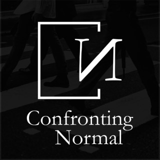 Confronting Normal - A podcast for uncommon Christians