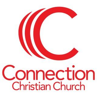 Connection Christian Church Sermon PODCAST