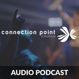 Connection Point Podcast