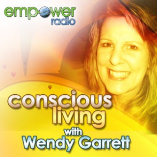 Conscious Living on Empower Radio