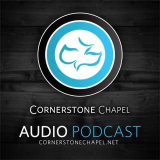 Cornerstone Chapel - Audio Podcast