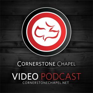 Cornerstone Chapel - Video Podcast