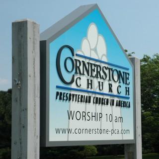 Cornerstone Presbyterian Church (PCA) - Sermons