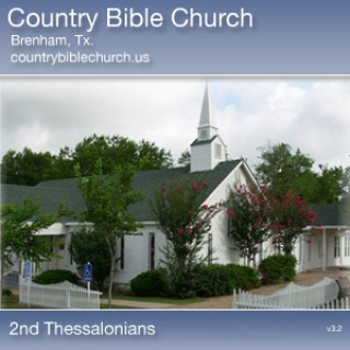 Country Bible Church - 2nd Thessalonians