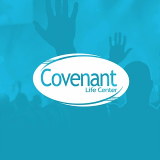 Covenant Life Center Podcast