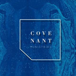 Covenant Ministries- Stockton Ca