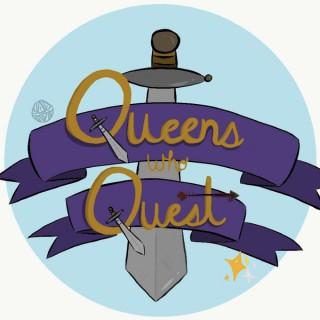 Queens Who Quest