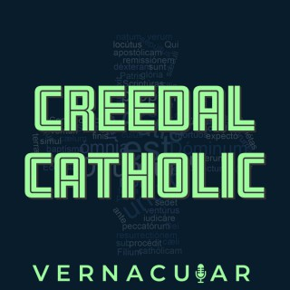 Creedal Catholic