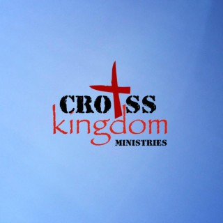 Cross Kingdom Sermon of the Week
