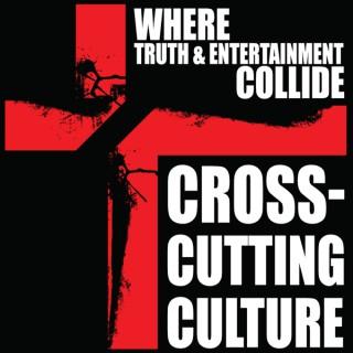 Cross-Cutting Culture Podcast