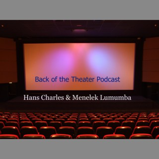 Back of the Theater Podcast