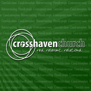 CrossHaven Church Podcast