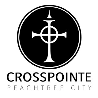 CrossPointe Church | Peachtree City Sermons - Audio