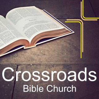 Crossroads Bible Church Podcast