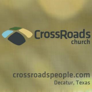 CrossRoads Church - Decatur, Texas