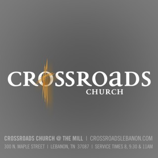 Crossroads Church Lebanon Media - Crossroads Church