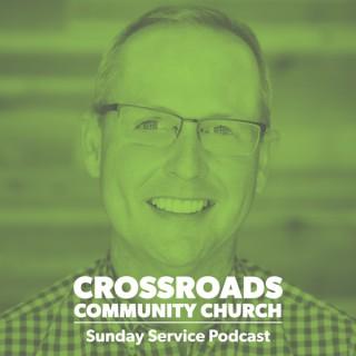 Crossroads Community Church Sunday Service Podcast :: Valencia, CA