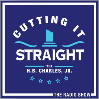 Cutting It Straight with H.B. Charles, Jr.