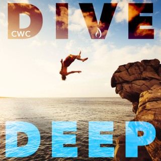 CWC Dive Deep
