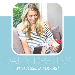 Daily Destiny with Jessie B.