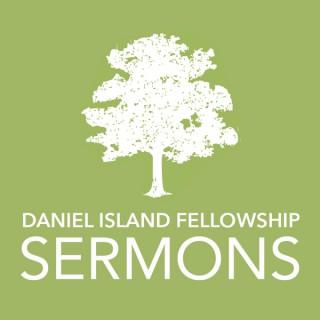 Daniel Island Fellowship Sermons