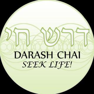 Darash Chai - Seek Life!