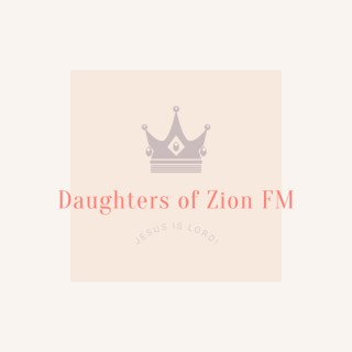 Daughters Of Zion FM