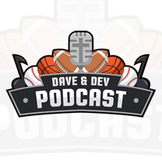 Dave and Dev Podcast