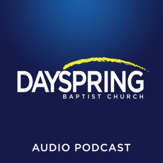DaySpring Baptist Church Podcast (Milwaukee / Waukesha, Wisconsin)