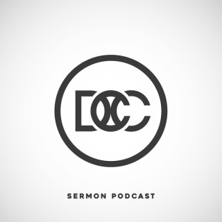 DCC Sermon Podcast