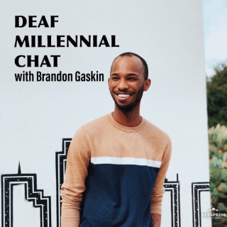 Deaf Millennial Chat