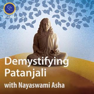 Demystifying Patanjali: The Yoga Sutras — with Asha Nayaswami