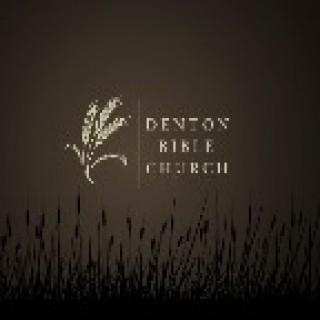 Denton Bible Church >> Morning Messages