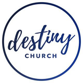 Destiny Church 217 Podcast