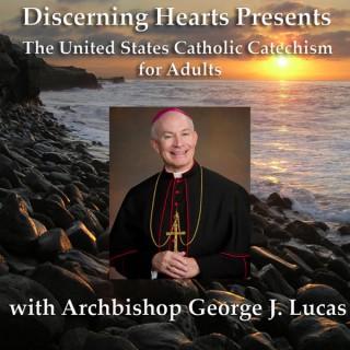 Discerning Hearts Catholic Podcasts » Archbishop George Lucas