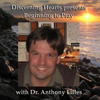 Discerning Hearts Catholic Podcasts » Dr. Anthony Lilles