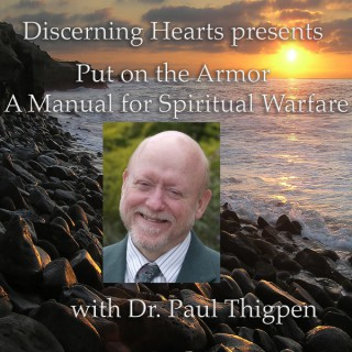 Discerning Hearts Catholic Podcasts » Dr. Paul Thigpen PhD