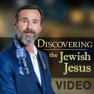Discovering The Jewish Jesus Video Podcast
