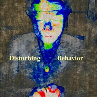 Disturbing Behavior's Podcast
