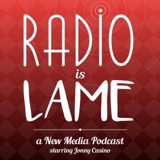 Radio is Lame