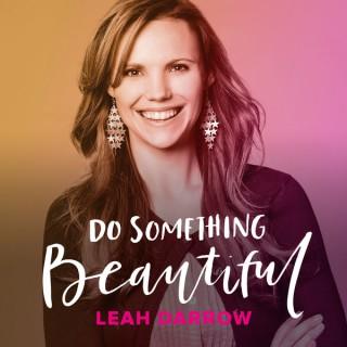 Do Something Beautiful