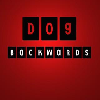 Dog Backwards
