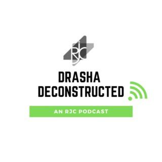 Drasha Deconstructed
