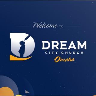 Dream City Church Omaha Podcast