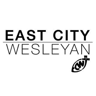 East City Wesleyan Church