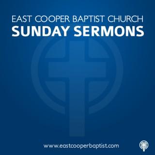 East Cooper Baptist Church - Sermons Podcast