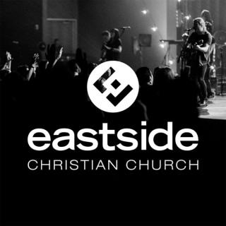 Eastside Christian Church Weekend Messages
