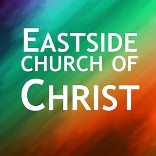 Eastside church of Christ Podcast